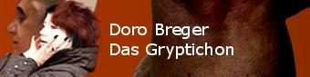 Doro Breger: Das Gryptichon